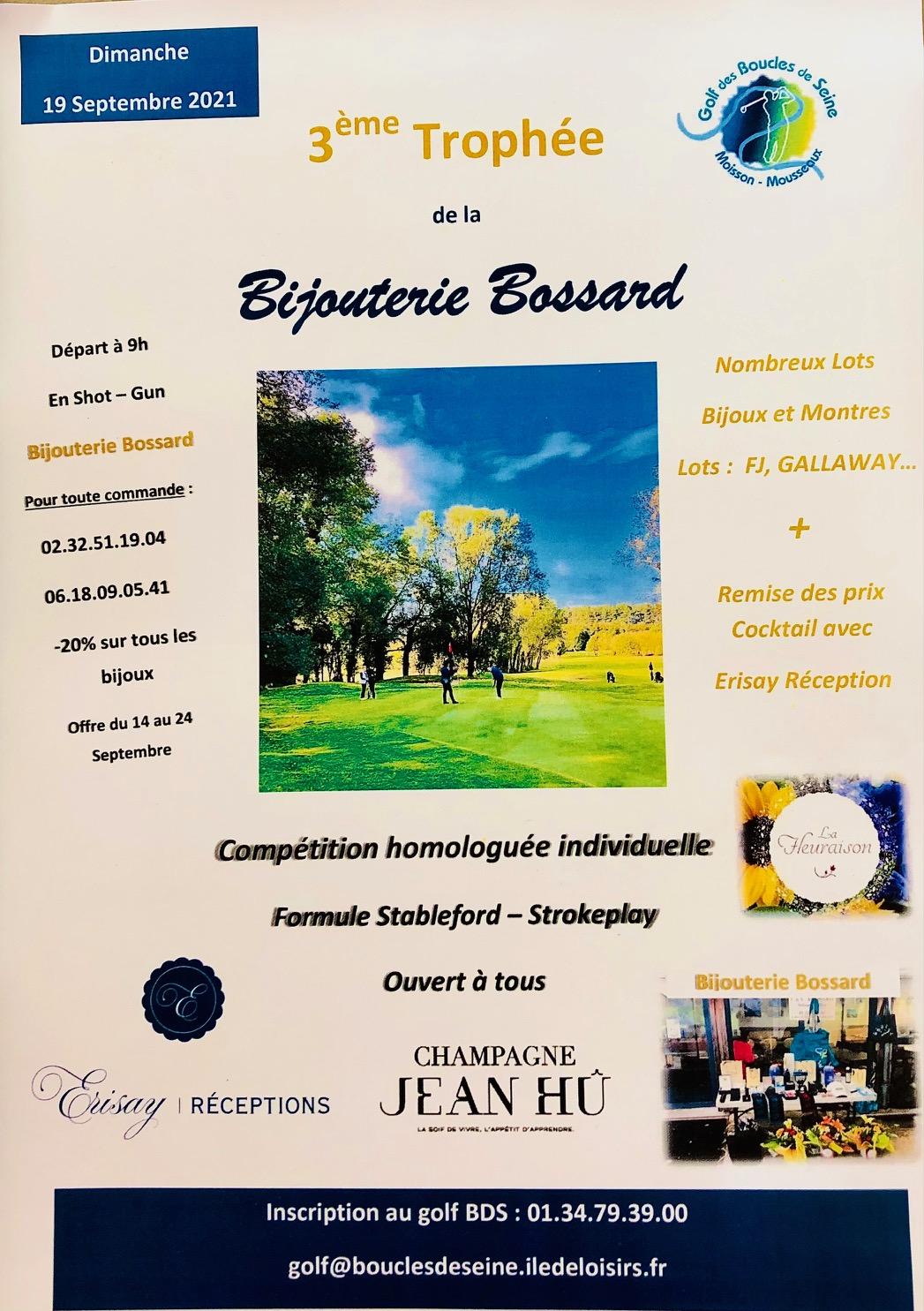 3ème Trophée de la Bijouterie Bossard dimanche 19 septembre au Golf des Boucles de Seine